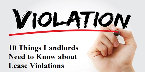 10-things-landlords-need-know-lease-violations