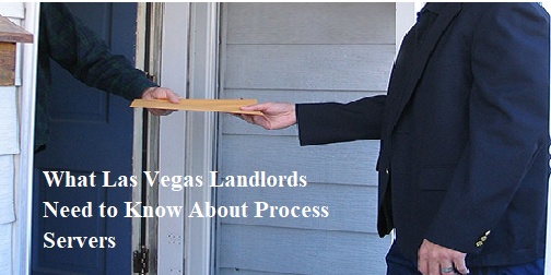 what-las-vegas-landlords-need-know-about-process-servers