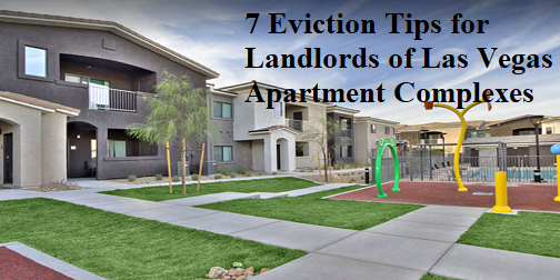 7-eviction-tips-landlords-las-vegas-apartment-complexes